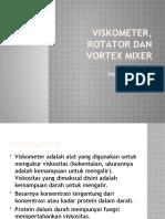 VISKOMETER, ROTATOR DAN VORTEX MIXER presentasi marga