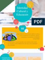 Identidad Cultural y Educación