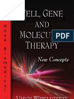Cell, Gene and Molecular Therapy