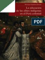 La Educación de Las Élites Indígenas en El Perú Colonial - Alaperrine Bouyer, Monique