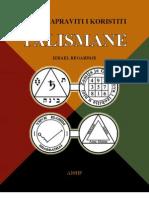 Izrael Regardije - Kako Napraviti i Koristiti Talismane