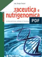 Di Fede G. & Terziani G. - Nutraceutica e Nutrigenomica - 2009