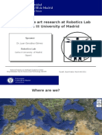 The state of the art research at Robotics Lab in Carlos III University of Madrid