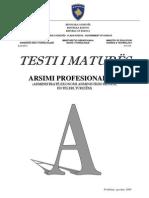 Testi A, Drejtimi Profesional III, Qershor 2009