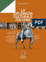 La diplomazia culturale italiana.