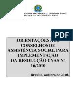 Orientações Resolução CNAS 16.2010
