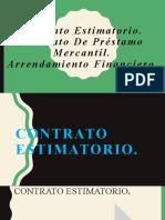 Contrato Estimatorio. Contrato De Préstamo Mercantil. Arrendamiento Financiero
