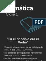 GRAMATICA CLASE 1