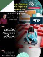 Aula 11Transposição Didático-Digital e Avaliação da Aprendizagem nas Modalidades de Ensino Remoto e Híbrido