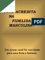 VOCÊACREDITANAFIDELIDADE MASCULINA
