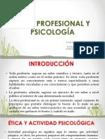 ÉTICA PROFESIONAL Y PSICOLOGÍA