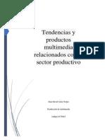 Ensayo Tendencias Produccion Multimedia