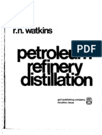 2520.Petroleum Refinery Distillation by Robert N. Watkins