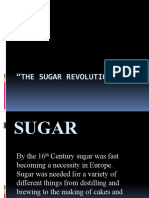The Sugar Revolution