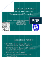Adolescent Health and Wellness Health Care Maintenance Treatment and Prevention
