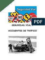 Seguridad vial y accidentes de traífico