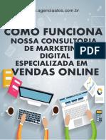 COMO FUNCIONA NOSSA CONSULTORIA DE MARKETING DIGITAL ESPECIALIZADA EM VENDAS ONLINE - PDF