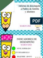 INFORME DE DESEMPEÑO A PADRES DE FAMILIA MARZO