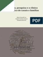 Formação pesquisa e a clinica psicanalítica de casais e famílias - Maíra Bonafé Sei e Isabel Cristina Gomes (ogrs.)