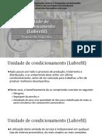 Aula 09 - Unidade de condicionamento (Lubrefil)