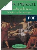 NIETZSCHE, Friedrich (1873) - La Filosofía en La Época Trágica de Los Griegos (Valdemar, Madrid, 1999-2003)