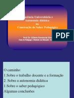 Docência Universitária e Autonomia didática e saber pedagógico