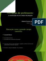 Formação de professores a  constituição de um campo de pesquisa