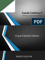 Aula 2 - Processo Saúde-doença - Coletiva X Pública - Promoção de saúde slides