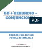 5. Go + gerundio - Conjunciones