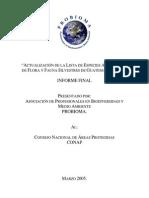 ACTUALIZACIÓN DE LA LISTA DE ESPECIES AMENAZADAS DE FLORA Y FAUNA SILVESTRES DE GUATEMALA.