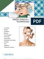 Funções psíquicas – psicopatologia