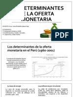 Los determinantes de la oferta monetaria en el Perú (1960-2001)