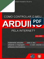 Como Controlar Meu Arduino Pela Internet