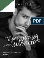 Te Juro Amor Em Silêncio - Raiza Varella