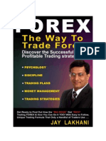 The Way to Trade Forex - Jay Lakhani