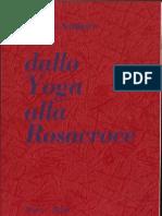 Massimo Scaligero - Dallo Yoga Alla Rosacroce