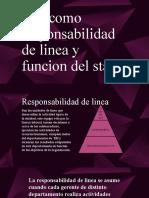 Responsabilidad de línea y función del Staff