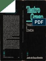 Teatro Grego - Tragédia e Comédia (Junito)