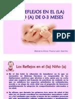 LOS REFLEJOS EN EL (LA) NIÑO (A)  DE 0 - 3 MESES