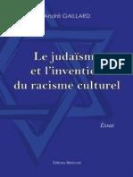 Gaillard André - Le Judaïsme Et Linvention Du Racisme Culturel