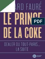 Le Prince de la coke - La suite by Gérard Fauré