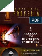 03 - A Guerra Nos Bastidores Da História - MIST_RIO DAS PROFECIAS