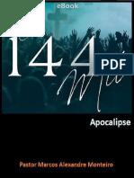 3- Os 144 Mil de Apocalipse