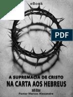 2- A Supremacia de Cristo na Carta aos Hebreus