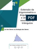 Extensão Da Trigonometria a Ângulos Retos e Obtusos e Resolução de Triângulos
