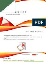 10.2 NO CONFORMIDADES Y ACCIÓN CORRECTIVA