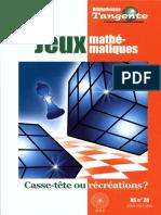 Bibliothèque Tangente HS 20 - Jeux Mathématiques, Casse-tête Ou Récréations