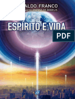 Divaldo Pereira Franco - Pelo Espírito Joanna de Ângelis - Espirito e Vida