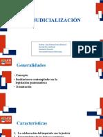 6Desjudicializacion