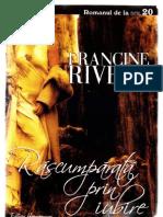 Francine Rivers - Rascumparata prin iubire